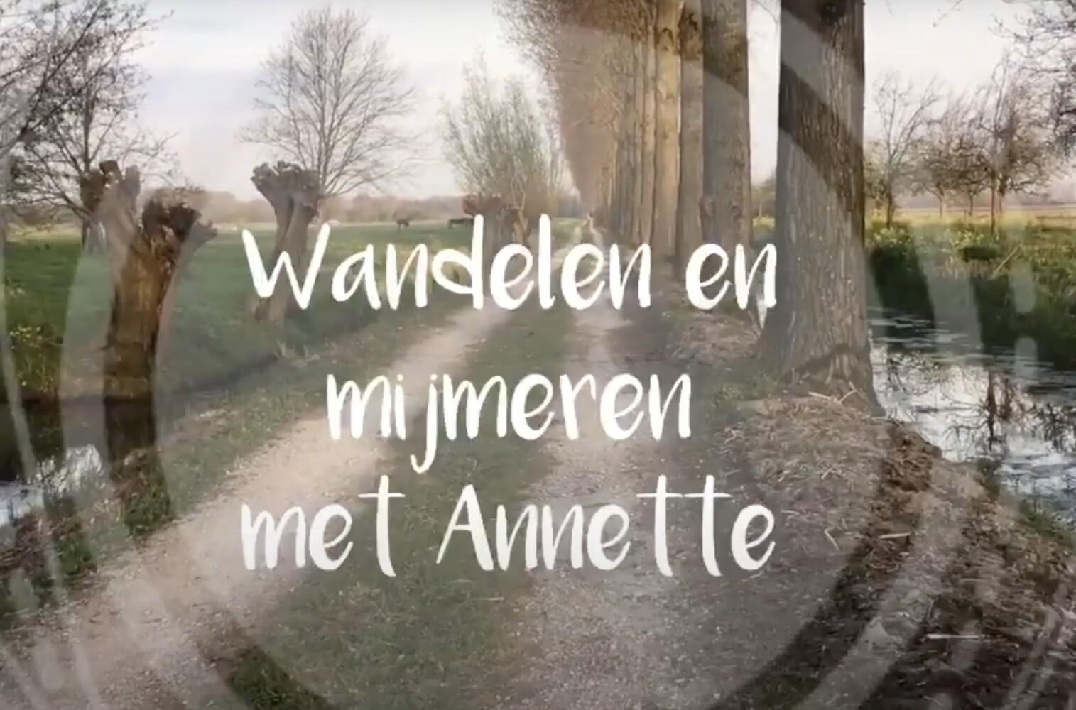 Wandelen met Annette (+ video)