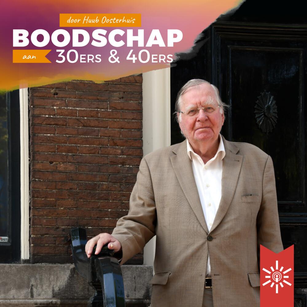 Boodschap aan 30ers en 40ers van Huub Oosterhuis (+ podcast)