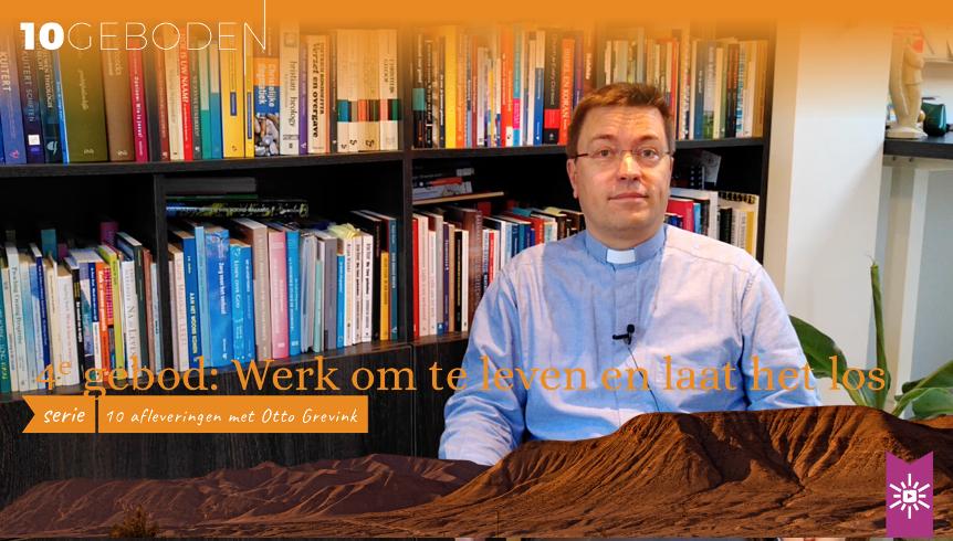 Het vierde gebod: Werk om te leven, en laat het los [video]