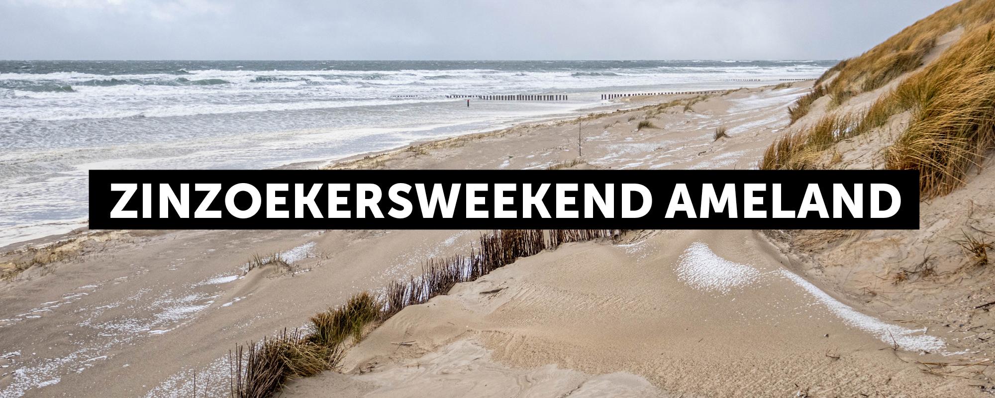 Zinzoekers-weekend Ameland: Unplugged